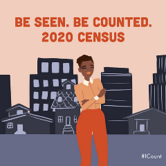 Be Seen.BeCounted 2020 Census